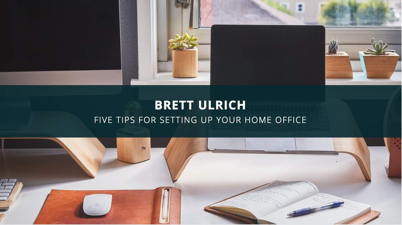 Productivity Guru Brett Ulrich Shares Five Tips For Setting Up Your Home Office